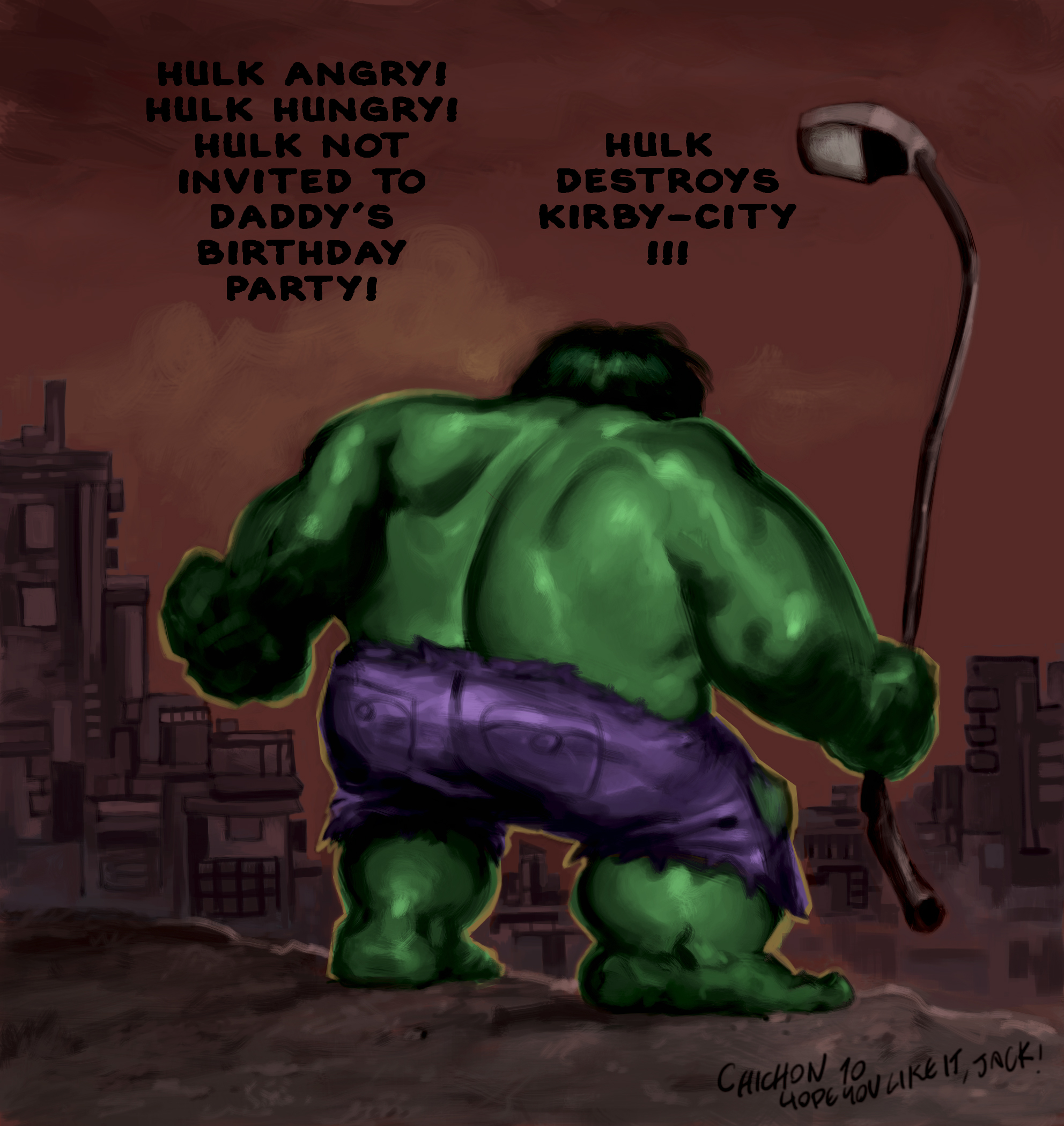 HULK NOT INVITED!
